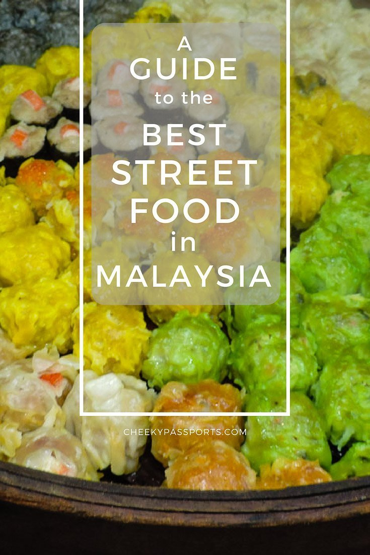 A Guide to the Best Street Food in Malaysia