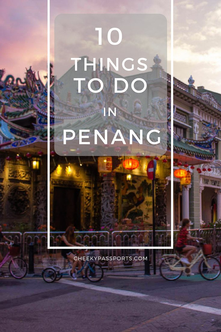10 things to do in Penang, Malaysia - Penang is known for being the food capital of Malaysia, but is also home to several other attractions. Read about our recommended things to do in Penang. #trulyasia #malaysia #penang #food #travel #traveladdict #asia