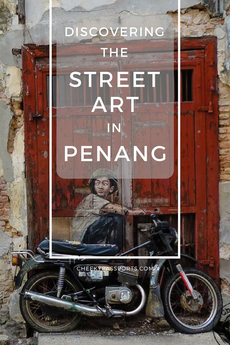 Discovering the Street Art in Penang - The street art in Penang has added much-needed depth, colour and humour to the town with wrought iron caricatures and murals waiting to be discovered! #penang #georgetown #murals #streetart #malaysia #trulyasia #travel