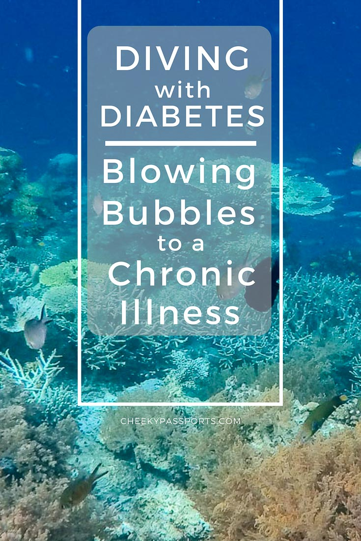 Diving With Diabetes - Blowing bubbles to a chronic illness
