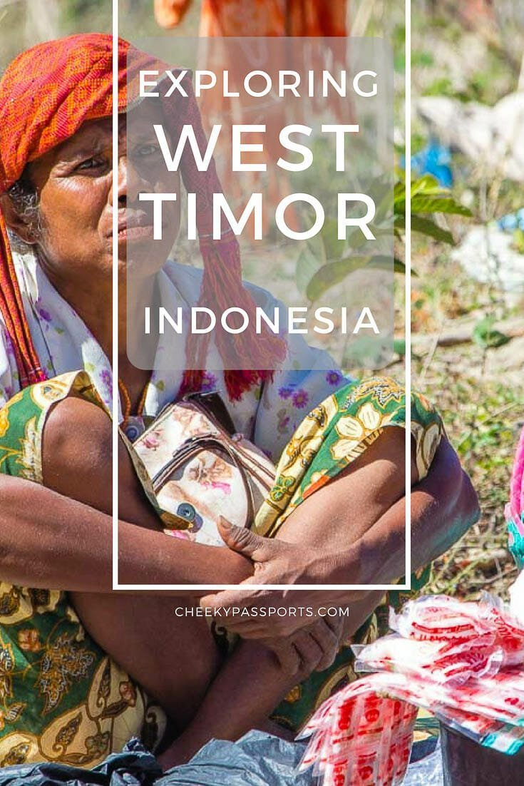 Exploring West Timor, Indonesia - We knew very little about the relatively unexplored traditional region. As we set out exploring West Timor, Indonesia, we were curious to find out as much as we could, especially since many of the travelers we met around Indonesia seemed completely oblivious to this part of the country. What we found was amazing! #wonderfulindonesia #indonesia #asia #tribes #offthebeatentrack #timor