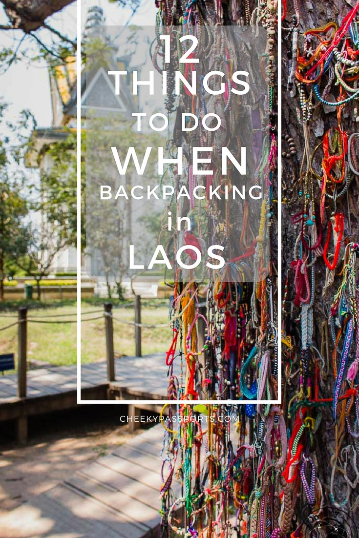Things to do when backpacking in Laos - Backpacking in Laos provides a wide range of opportunities such as visiting Buddhist temples, hiking and caving. Here's our list of things to do in Laos! #laos #laossimplybeautiful #laostourism #travel #traveladdict #backpacking