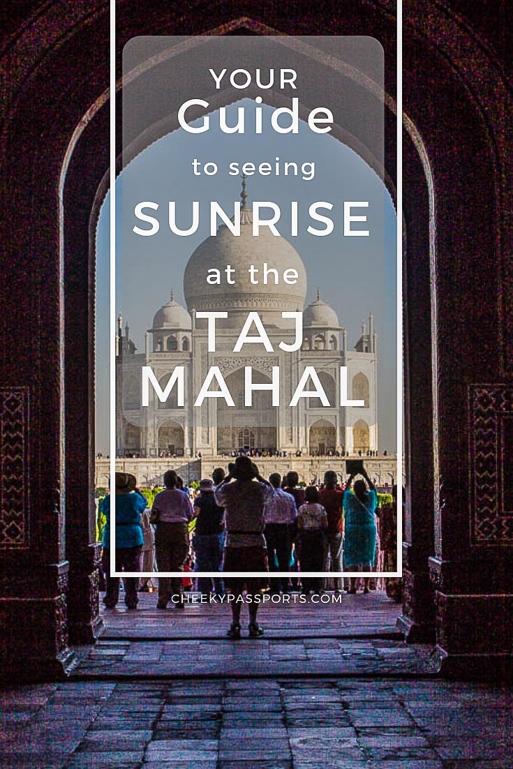 Your Guide to Seeing Sunrise at Taj Mahal - Seeing sunrise at Taj Mahal is one of the best things you will experience in India. Follow our guide with tips and recommendations for a hassle-free visit! #incredibleindia #agra #tajmahal #indiaphotos #india #taj #aroundtheworld #globetrotter #wanderlust #backpackerlife #backpacking #traveladdict #traveltheworld