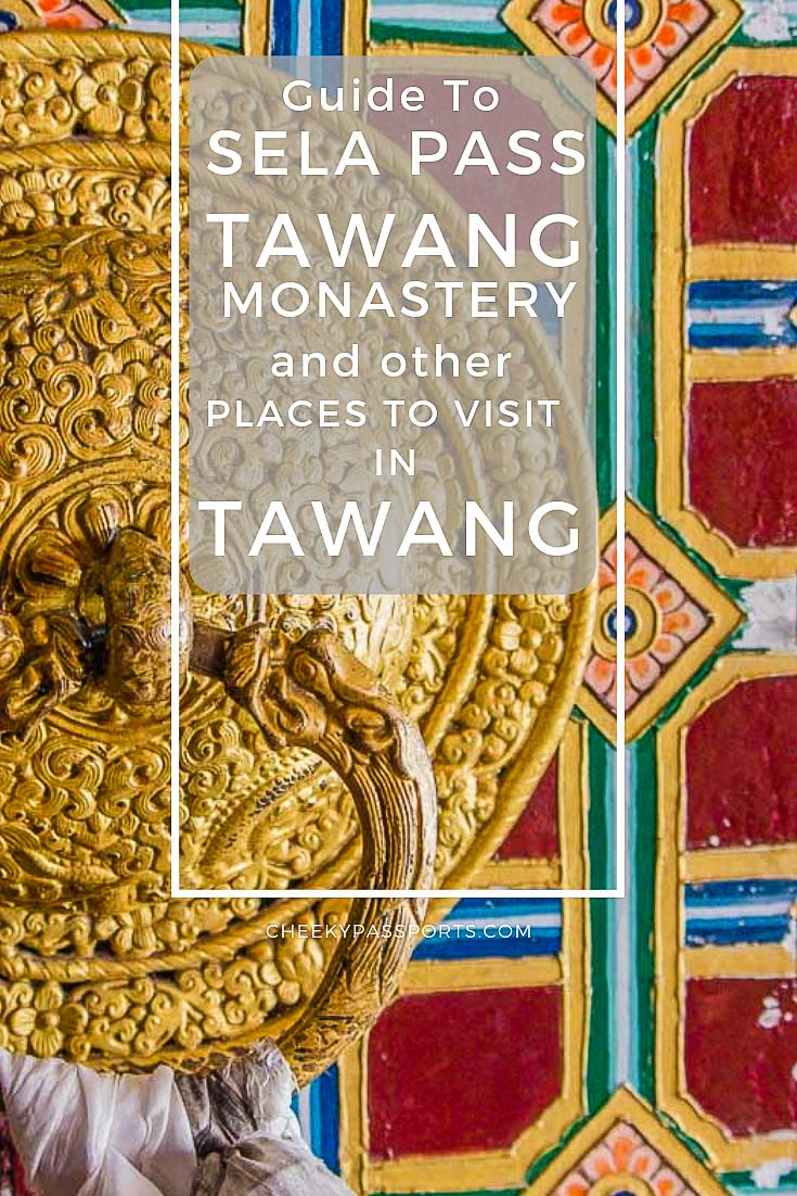 Guide to Tawang #Monastery, #Sela Pass and other places to visit in #Tawang, one of the best #destinations to include in your Northeast India travel #itinerary. #tawangtourism #tawangmonastery #IncredibleIndia #buddhistmonastery #buddhist #indiatravel #india #arunachal #arunachaltourism #travelcouple #travelcommunity #traveladdict #aroundtheworld #globetrotter #lovetravel #backpacking #ontheroad #cheekypassports