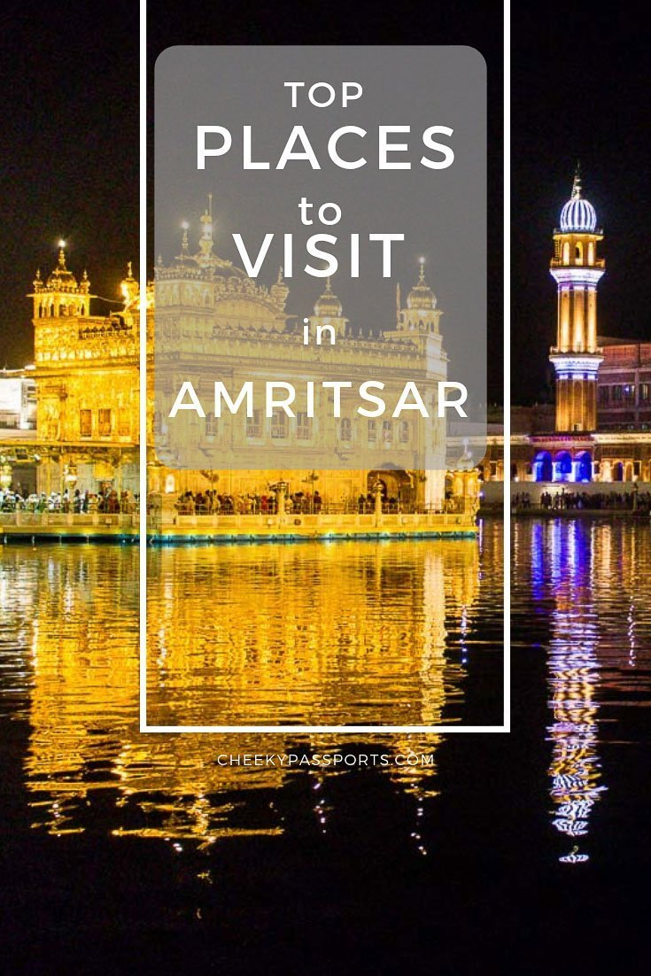 Amritsar is a major pilgrimage spot for the #Sikh community. Follow our guide to the top places to visit in #Amritsar for an exciting trip! #incredibleindia #india #indiaphotos #indiatravel #punjab #travelcouple #aroundtheworld #globetrotter #backpackerlife #backpacking #traveladdict #wandering #travelasia #passportready #cheekypassports