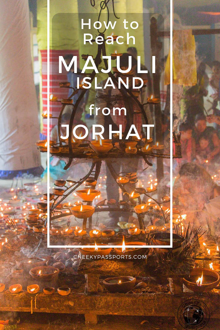 How to reach Majuli island from Jorhat, Assam, including transport and ferry details of getting from the mainland in Assam to Majuli island and back.