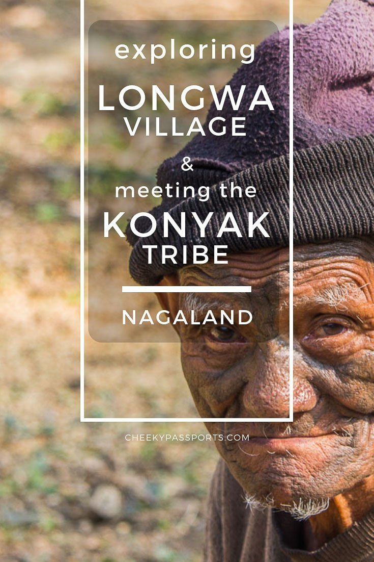 Longwa Village in #Nagaland, home to the #Konyak #tribe is an enigma of sorts. Read our detailed #guide with #traveltips and #recommendations for staying in #Longwa! #IncredibleIndia #indiatravel #indigenoustribes #tribal #tribe #nagatribes #northeastindia #aroundtheworld #intrepid #headhunters