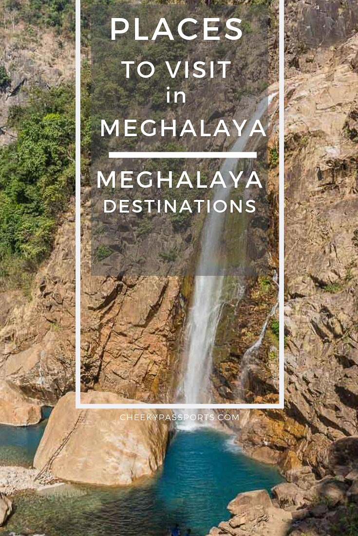 With plenty of #places to #visit in #Meghalaya, the region is a popular destination in North East #India. Follow our post for the top Meghalaya destinations! #incredibleindia #travelawesome #northeastindia #travelstoke #waterfalls #rootbridge #dawki #rivers #destinations #cheekypassports
